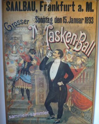 Werbeplakate des 19. Jahrhunderts: Maskenball im Saalbau in Frankfurt 1893